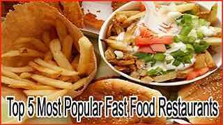 Top 5 Most Popular Fast Food Restaurants