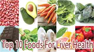 Top 10 Foods For Liver Health